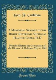 A Memorial Sermon of the Right Reverend Nicholas Hamner Cobbs, D.D by Geo F Cushman image