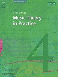 Music Theory in Practice: Grade 4 by Eric Taylor