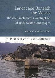 Landscape Beneath the Waves by Caroline Wickham-Jones
