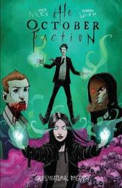 The October Faction, Vol. 5 by Steve Niles