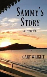 Sammy's Story by Gary Wright