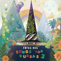 Songs For Bubbas 3 by Anika Moa image