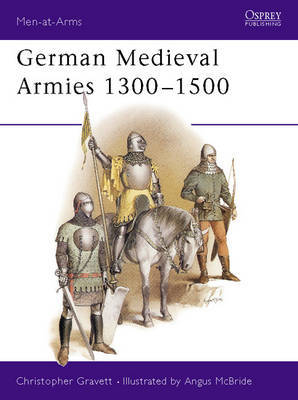 German Medieval Armies, 1300-1500 by Christopher Gravett image