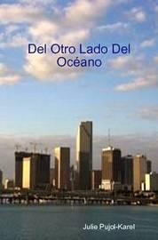 del Otro Lado del Oceano by Julie Pujol-Karel image