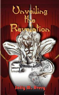 Unveiling the Revelation by Sally M. Avery image