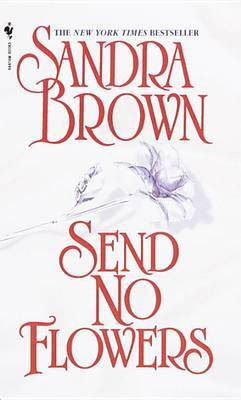 Send No Flowers by Sandra Brown