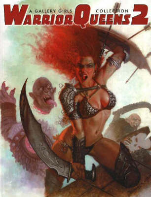 Warrior Queens 2: A Gallery Girls Collection: No. 2 by Sal Quartuccio image