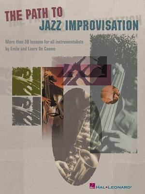 The Path To Jazz Improvisation by Emile de Cosmo image