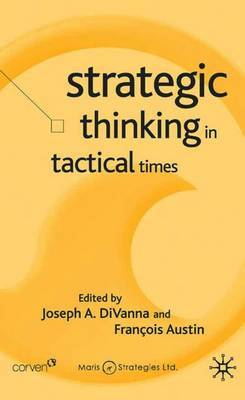 Strategic Thinking in Tactical Times image