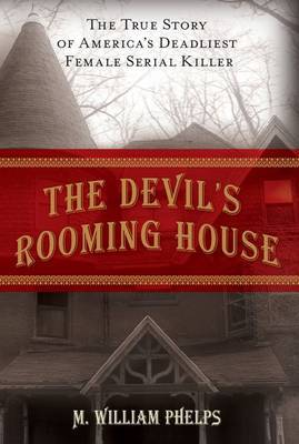 Devil's Rooming House by M William Phelps image