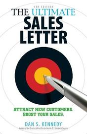 The Ultimate Sales Letter by Dan S Kennedy