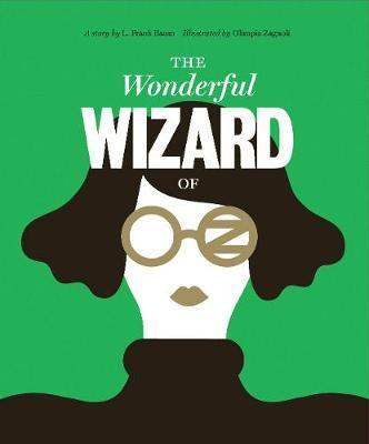 Classics Reimagined, The Wonderful Wizard of Oz by L.Frank Baum image