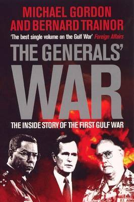 The Generals' War by Michael Gordon