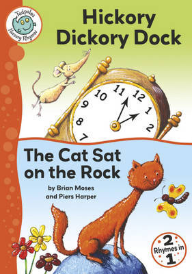 Hickory Dickory Dock / The Cat Sat on the Rock by Brian Moses image