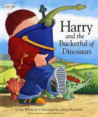 Harry and the Bucketful of Dinosaurs by Ian Whybrow image