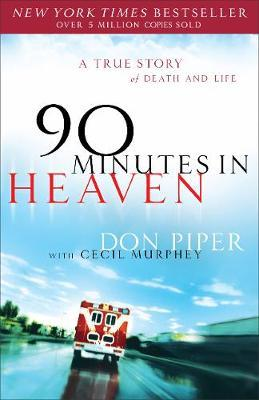 90 Minutes in Heaven by Don Piper image
