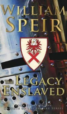 The Legacy Enslaved by William Speir image