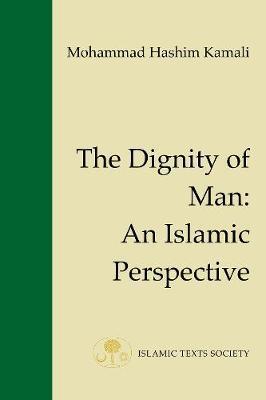 The Dignity of Man by Mohammad Hashim Kamali image