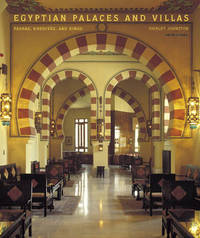 Egyptian Palaces and Villas: Pashas, Khedives, and Kings by Shirley Johnston image