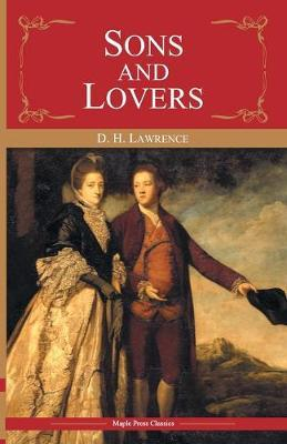 Sons & Lovers,Maple by D.H. Lawrence
