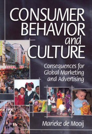 Consumer Behavior and Culture: Consequences for Global Marketing and Advertising by Marieke de Mooij image