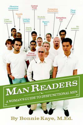 Manreaders: A Woman's Guide to Dysfunctional Men by Bonnie Kaye M.Ed. image