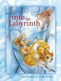 Into the Labyrinth by Roderick Townley image