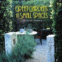 Great Gardens in Small Spaces by Karen Dardick image