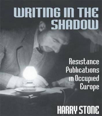 Writing in the Shadow by Harry Stone