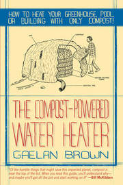 The Compost-Powered Water Heater by Gaelan Brown