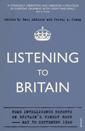 Listening to Britain by Paul Addison