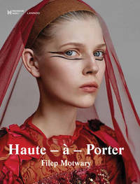 Haute-a-Porter by Filep Motwary
