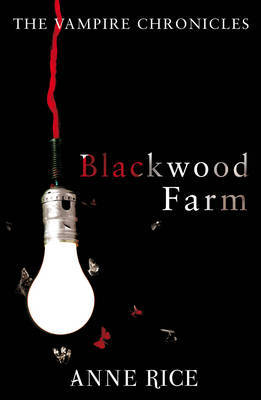 Blackwood Farm (Vampire Chronicles #9) by Anne Rice image
