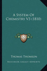 A System of Chemistry V3 (1810) by Thomas Thomson