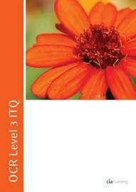 OCR Level 3 ITQ - Unit 71 - Spreadsheet Software Using Microsoft Excel 2010 by CIA Training Ltd