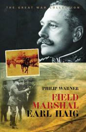 Field Marshal Earl Haig by Philip Warner image