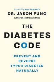 The Diabetes Code by Jason Fung