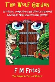 The Wolf Garden by Sedley Proctor