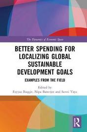Better Spending for Localizing Global Sustainable Development Goals