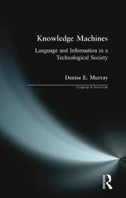 Knowledge Machines by Denise E. Murray image