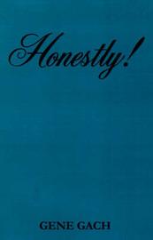 Honestly! by Gene Gach