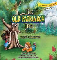 The Old Patriarch Tree by Tana S Holmes