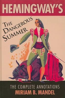 Hemingway's The Dangerous Summer by Miriam B Mandel