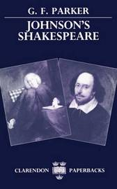 Johnson's Shakespeare by G.F. Parker