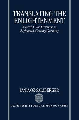 Translating the Enlightenment by Fania Oz-Salzberger