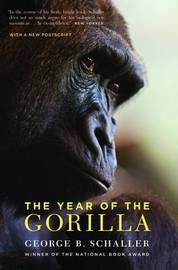 The Year of the Gorilla by George B. Schaller