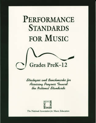 Performance Standards for Music by The National Association for Music Education Menc
