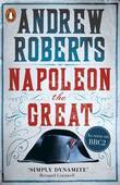 Napoleon the Great by Andrew Roberts