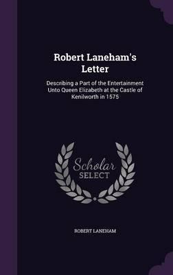 Robert Laneham's Letter by Robert Laneham image