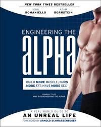 Engineering the Alpha by John Romaniello